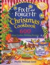 Fix-it and Forget-it Christmas Cookbook: 600 Slow Cooker Holiday Recipes, Comb Binding - Slightly Imperfect