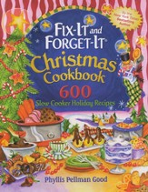 Fix-it and Forget-it Christmas Cookbook: 600 Slow Cooker Holiday Recipes, Hardcover Gift Edition