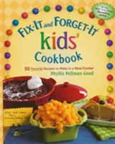 Fix-It and Forget-It Kids' Cookbook: 50 Favorite Recipes to Make in a Slow Cooker - Slightly Imperfect