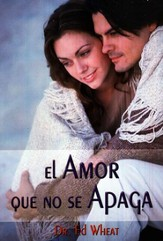 El Amor Que No Se Apaga (Love-Life for Every Married Couple) - eBook