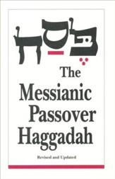 The Messianic Passover Haggadah  - Slightly Imperfect