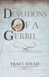 Devotions of A Gerbil - eBook