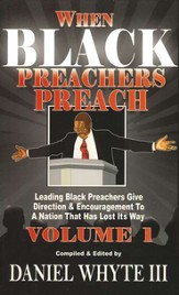 When Black Preachers Preach Volume 1
