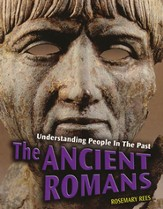 Understanding People in the Past: The Ancient Romans