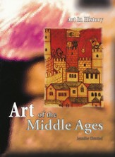 Art in History: Art of the Middle Ages