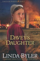 Davey's Daughter, Lancaster Burning Series #2
