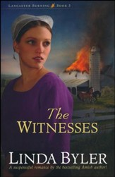 The Witnesses, Lancaster Burning Series #3