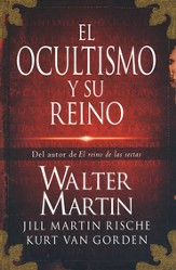 El Ocultismo Y Su Reino (The Kingdom of the Occult) - eBook