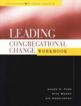 Leading Congregational Change Workbook