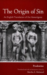 Origin of Sin: An English Translation of the Hamartigenia