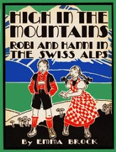 High in The Mountains: Robbi and Hanni in the Swiss Alps - eBook