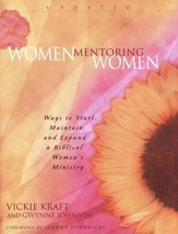 Women Mentoring Women: Ways to Start, Maintain, & Expand a Biblical Women's Ministry - Slightly Imperfect