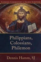 Philippians, Colossians, Philemon (Catholic Commentary on Sacred Scripture) - eBook
