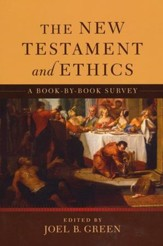 New Testament and Ethics, The: A Book-by-Book Survey - eBook