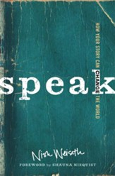 Speak: How Your Story Can Change the World - eBook