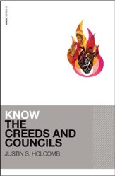 Know the Creeds and Councils - eBook