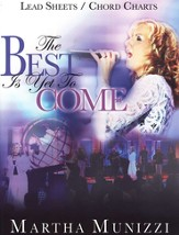 The Best Is Yet To Come, Songbook
