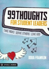 99 Thoughts for Student Leaders