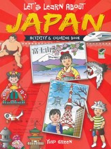 Let's Learn About Japan: Activity and Coloring Book