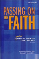 Passing on the Faith A Radical Model for Youth and Family Ministry Revised - Slightly Imperfect