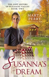 Susanna's Dream: The Lost Sisters of Pleasant Valley, Book Two - eBook