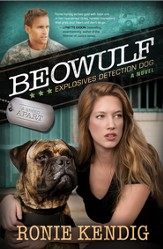 Beowulf: Explosives Detection Dog - eBook
