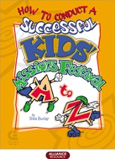 How to Conduct a Successful Kids Missions Festival A to Z