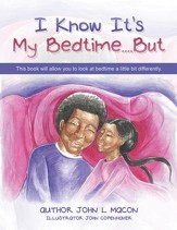 I Know It's My Bedtime....But - eBook