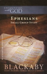 Ephesians: A Blackaby Bible Study Series - eBook
