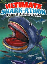 Ultimate Shark-athon Facts and Activity Book