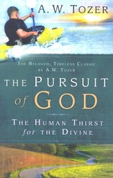 The Pursuit of God: The Human Thirst for the Divine / New edition - eBook
