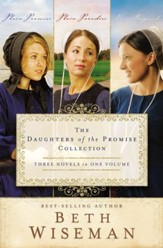 The Daughters of the Promise Collection: Plain Promise, Plain Paradise, Plain Proposal - eBook