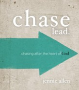 Chase Leader's Guide: Chasing After the Heart of God - eBook