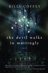 The Devil Walks in Mattingly - eBook
