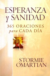 Esperanza y Sanidad: 365 Oraciones para cada Dia (Prayers for Emotional Wholeness) - eBook