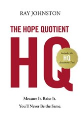 The Hope Quotient: Measure It. Raise It. You'll Never Be the Same. - eBook