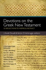 Devotions on the Greek New Testament: 52 Reflections to Inspire and Instruct