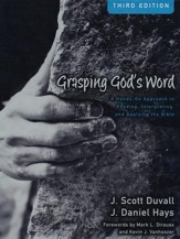 Grasping God's Word: A Hands-On Approach to Reading, Interpreting, and Applying the Bible (slightly imperfect)