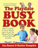 The Playdate Busy Book: 200 Fun Activities for Kids of Different Ages - eBook