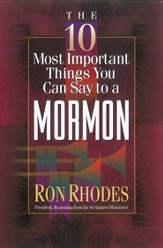 10 Most Important Things You Can Say to a Mormon, The - eBook