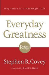 Everyday Greatness: Inspiration for a Meaningful Life - eBook