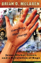 Everything Must Change: Jesus, Global Crises, and a Revolution of Hope - eBook