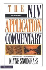 Ephesians: NIV Application Commentary [NIVAC]