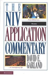 Mark: NIV Application Commentary [NIVAC]