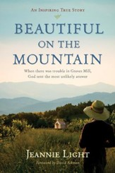Beautiful on the Mountain: An Inspiring Ture Story - eBook