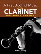 A First Book of Music for the Clarinet with Downloadable MP3s