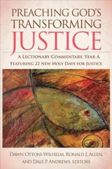 Preaching God's Transforming Justice: A Lectionary Commentary, Year A - eBook
