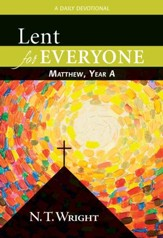 Lent for Everyone: Matthew, Year A: A Daily Devotional - eBook