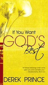 If You Want Gods Best - eBook