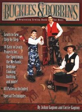 Buckles & Bobbins: A Beginning Sewing Book for Boys